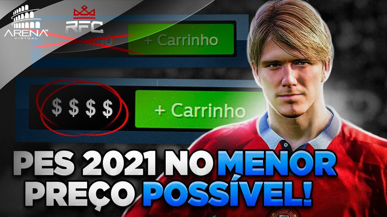 COMPRE O PES 2021 PELA METADE DO PREÇO