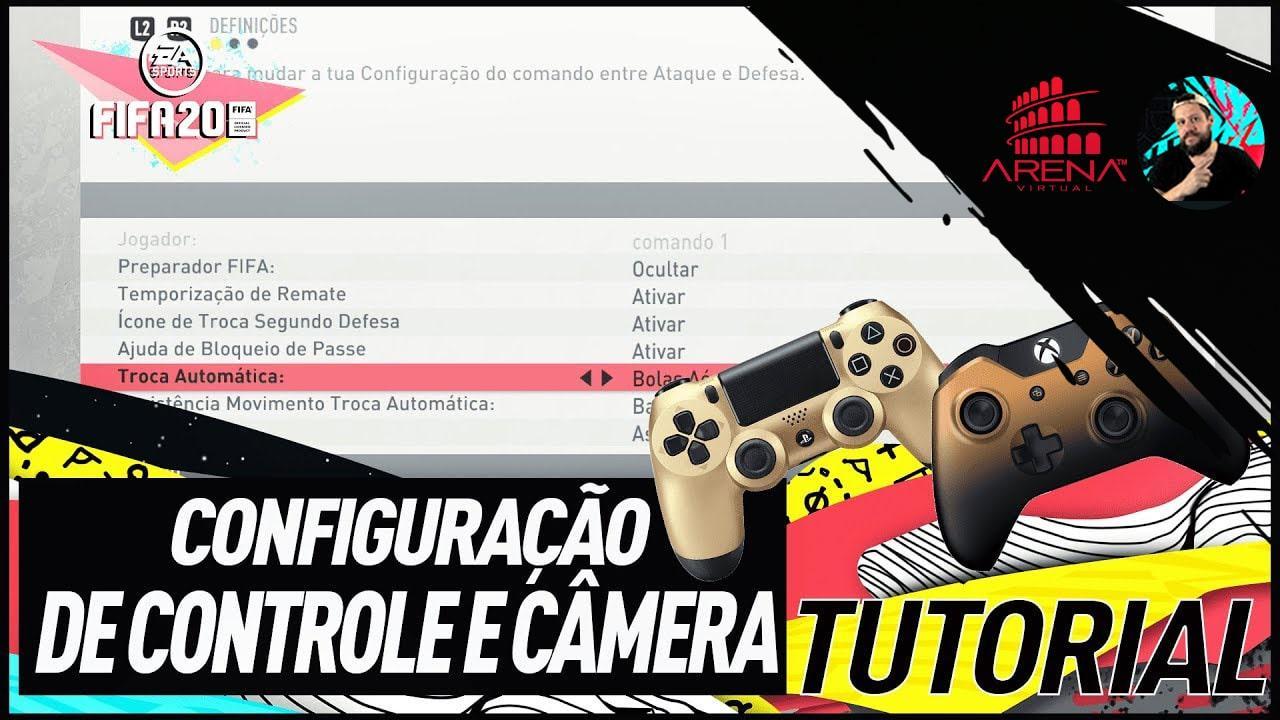 FIFA 20 TUTORIAL : MELHORES CONFIGURAÇÕES DE CONTROLE E CÂMERA