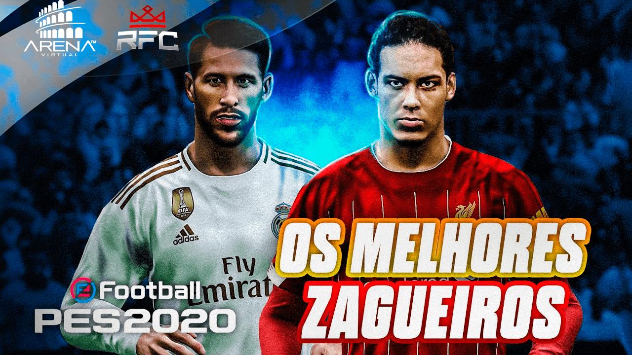 TOP 20 MELHORES ZAGUEIROS DO PES 2020