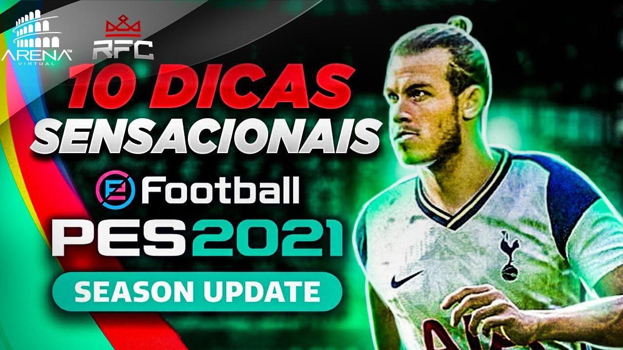 PES 2021 - 10 DICAS SENSACIONAIS