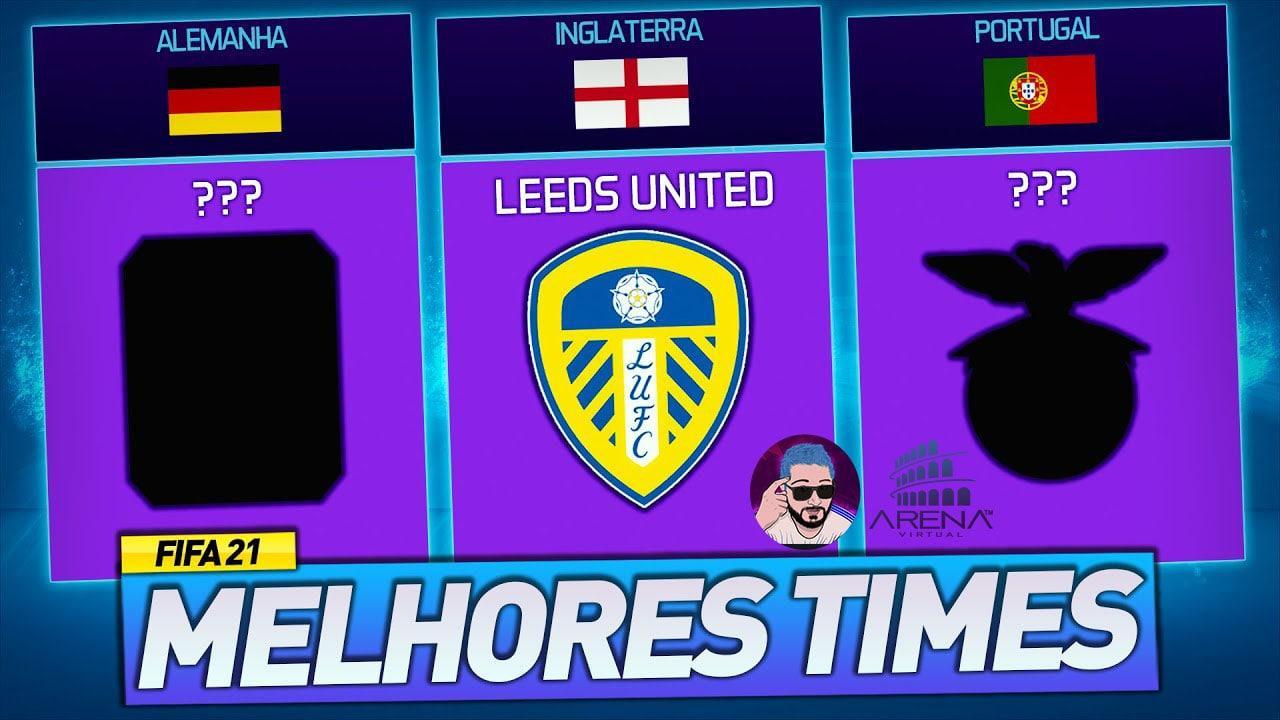 FIFA 21: 5 MELHORES TIMES PARA O MODO CARREIRA