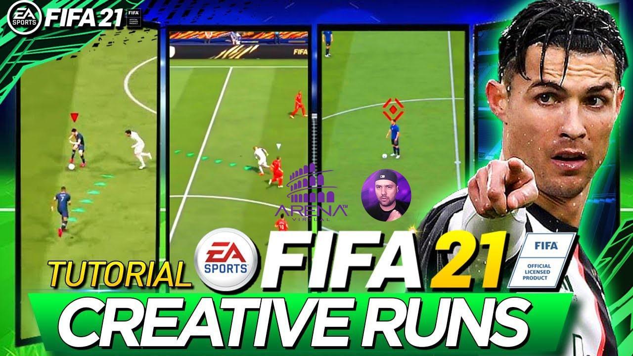 FIFA 21 TUTORIAL CREATIVE RUNS - A MELHOR FORMA DE ATACAR NO FIFA